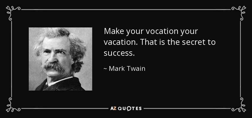 Mark Twain vocation quote